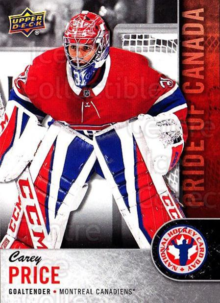 2018 Upper Deck National Hockey Card Day Canada #7 Carey Price<br/>10 In Stock - $3.00 each - <a href=https://centericecollectibles.foxycart.com/cart?name=2018%20Upper%20Deck%20National%20Hockey%20Card%20Day%20Canada%20%237%20Carey%20Price...&price=$3.00&code=715004 class=foxycart> Buy it now! </a>
