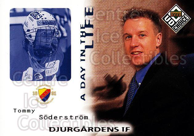 1998-99 Swedish UD Choice Day in the Life #3 Tommy Soderstrom<br/>9 In Stock - $2.00 each - <a href=https://centericecollectibles.foxycart.com/cart?name=1998-99%20Swedish%20UD%20Choice%20Day%20in%20the%20Life%20%233%20Tommy%20Soderstro...&price=$2.00&code=71567 class=foxycart> Buy it now! </a>