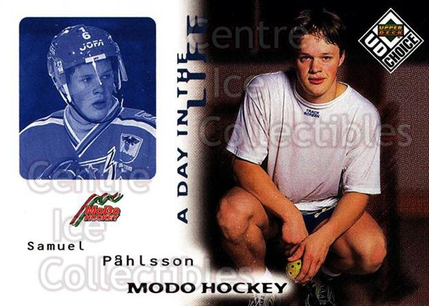 1998-99 Swedish UD Choice Day in the Life #9 Samuel Pahlsson<br/>12 In Stock - $2.00 each - <a href=https://centericecollectibles.foxycart.com/cart?name=1998-99%20Swedish%20UD%20Choice%20Day%20in%20the%20Life%20%239%20Samuel%20Pahlsson...&quantity_max=12&price=$2.00&code=71573 class=foxycart> Buy it now! </a>