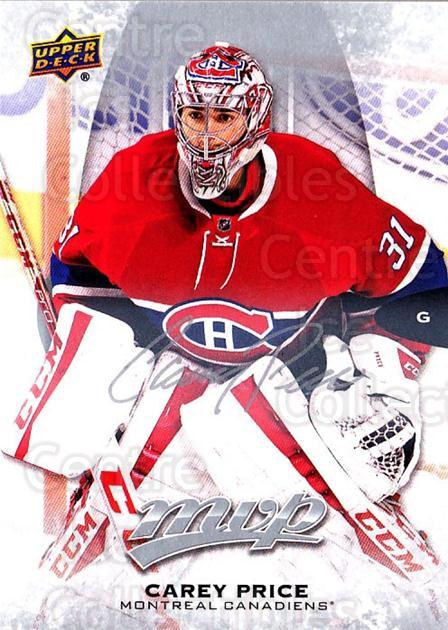 2016-17 Upper Deck MVP Silver Script #204 Carey Price<br/>1 In Stock - $5.00 each - <a href=https://centericecollectibles.foxycart.com/cart?name=2016-17%20Upper%20Deck%20MVP%20Silver%20Script%20%23204%20Carey%20Price...&quantity_max=1&price=$5.00&code=717124 class=foxycart> Buy it now! </a>