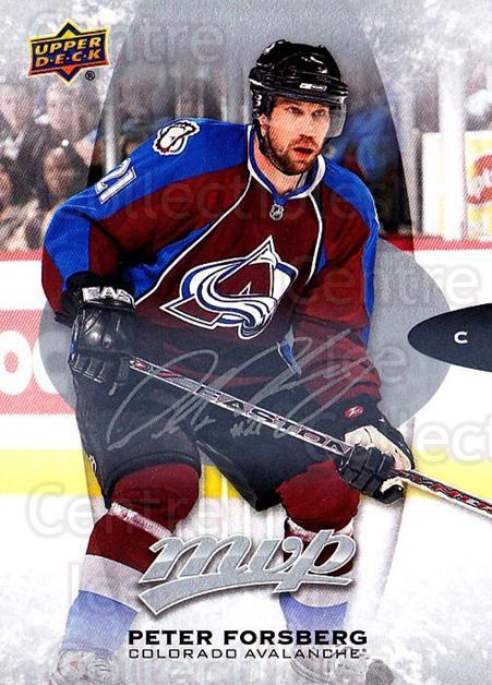 2016-17 Upper Deck MVP Silver Script #267 Peter Forsberg<br/>2 In Stock - $3.00 each - <a href=https://centericecollectibles.foxycart.com/cart?name=2016-17%20Upper%20Deck%20MVP%20Silver%20Script%20%23267%20Peter%20Forsberg...&quantity_max=2&price=$3.00&code=717173 class=foxycart> Buy it now! </a>