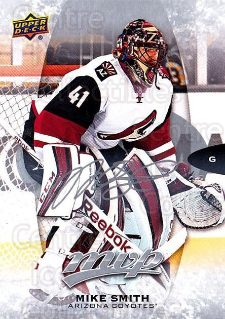 2016-17 Upper Deck MVP Silver Script #38 Mike Smith<br/>2 In Stock - $2.00 each - <a href=https://centericecollectibles.foxycart.com/cart?name=2016-17%20Upper%20Deck%20MVP%20Silver%20Script%20%2338%20Mike%20Smith...&quantity_max=2&price=$2.00&code=717291 class=foxycart> Buy it now! </a>