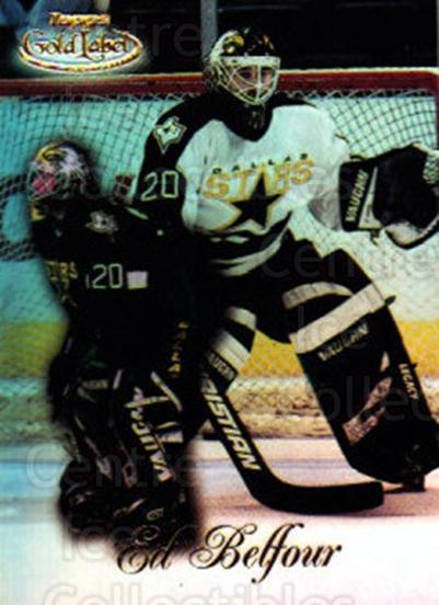 1998-99 Topps Gold Label Class 1 #24 Ed Belfour<br/>5 In Stock - $1.00 each - <a href=https://centericecollectibles.foxycart.com/cart?name=1998-99%20Topps%20Gold%20Label%20Class%201%20%2324%20Ed%20Belfour...&price=$1.00&code=71792 class=foxycart> Buy it now! </a>