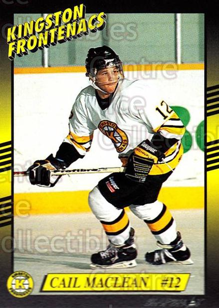 1993-94 Kingston Frontenacs #12 Cail MacLean<br/>3 In Stock - $3.00 each - <a href=https://centericecollectibles.foxycart.com/cart?name=1993-94%20Kingston%20Frontenacs%20%2312%20Cail%20MacLean...&price=$3.00&code=7187 class=foxycart> Buy it now! </a>