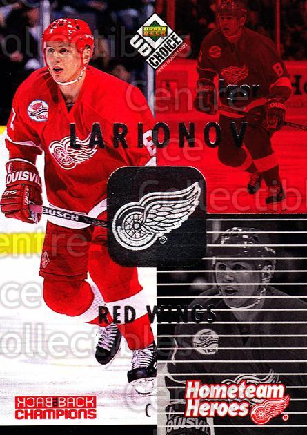 1998-99 UD Choice Hometeam Heroes #8 Igor Larionov<br/>5 In Stock - $2.00 each - <a href=https://centericecollectibles.foxycart.com/cart?name=1998-99%20UD%20Choice%20Hometeam%20Heroes%20%238%20Igor%20Larionov...&quantity_max=5&price=$2.00&code=72123 class=foxycart> Buy it now! </a>