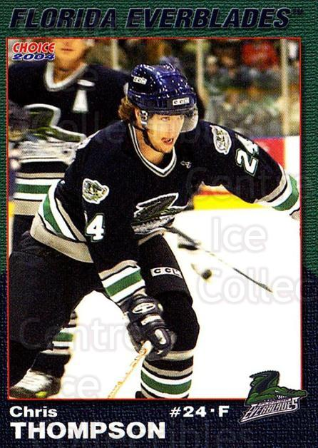 2003-04 Florida Everblades #23 Chris Thompson<br/>2 In Stock - $3.00 each - <a href=https://centericecollectibles.foxycart.com/cart?name=2003-04%20Florida%20Everblades%20%2323%20Chris%20Thompson...&price=$3.00&code=721282 class=foxycart> Buy it now! </a>