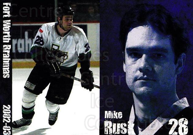 2002-03 Fort Worth Brahmas #13 Mike Rusk<br/>1 In Stock - $3.00 each - <a href=https://centericecollectibles.foxycart.com/cart?name=2002-03%20Fort%20Worth%20Brahmas%20%2313%20Mike%20Rusk...&price=$3.00&code=721461 class=foxycart> Buy it now! </a>