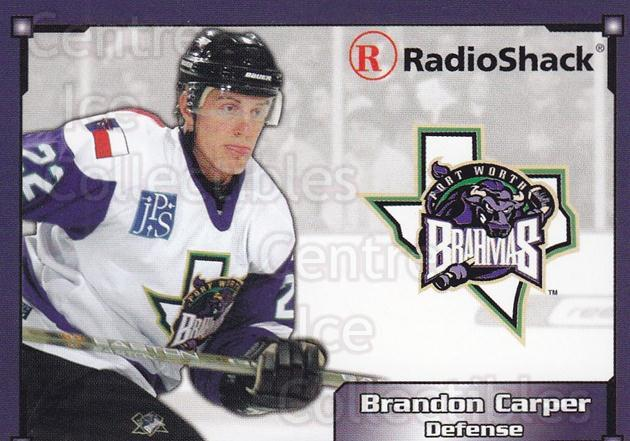 2004-05 Fort Worth Brahmas #3 Brandon Carper<br/>1 In Stock - $3.00 each - <a href=https://centericecollectibles.foxycart.com/cart?name=2004-05%20Fort%20Worth%20Brahmas%20%233%20Brandon%20Carper...&price=$3.00&code=721482 class=foxycart> Buy it now! </a>