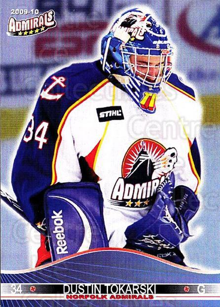2009-10 Norfolk Admirals #11 Dustin Tokarski<br/>1 In Stock - $3.00 each - <a href=https://centericecollectibles.foxycart.com/cart?name=2009-10%20Norfolk%20Admirals%20%2311%20Dustin%20Tokarski...&quantity_max=1&price=$3.00&code=721510 class=foxycart> Buy it now! </a>