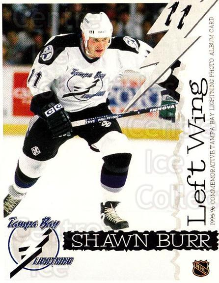 1995-96 Tampa Bay Lightning Skybox Cafe #4 Shawn Burr<br/>1 In Stock - $3.00 each - <a href=https://centericecollectibles.foxycart.com/cart?name=1995-96%20Tampa%20Bay%20Lightning%20Skybox%20Cafe%20%234%20Shawn%20Burr...&quantity_max=1&price=$3.00&code=723363 class=foxycart> Buy it now! </a>