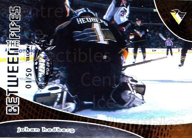 2001-02 Between the Pipes AS Fantasy Redemption #107 Johan Hedberg<br/>1 In Stock - $10.00 each - <a href=https://centericecollectibles.foxycart.com/cart?name=2001-02%20Between%20the%20Pipes%20AS%20Fantasy%20Redemption%20%23107%20Johan%20Hedberg...&quantity_max=1&price=$10.00&code=723430 class=foxycart> Buy it now! </a>