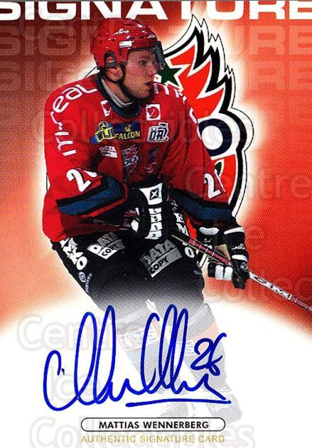 2003-04 Swedish Elitset Signatures Auto #15 Mattias Wennerberg<br/>1 In Stock - $10.00 each - <a href=https://centericecollectibles.foxycart.com/cart?name=2003-04%20Swedish%20Elitset%20Signatures%20Auto%20%2315%20Mattias%20Wennerb...&quantity_max=1&price=$10.00&code=724867 class=foxycart> Buy it now! </a>