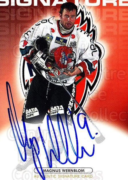 2003-04 Swedish Elitset Signatures Auto #12 Magnus Wernblom<br/>1 In Stock - $10.00 each - <a href=https://centericecollectibles.foxycart.com/cart?name=2003-04%20Swedish%20Elitset%20Signatures%20Auto%20%2312%20Magnus%20Wernblom...&quantity_max=1&price=$10.00&code=724870 class=foxycart> Buy it now! </a>