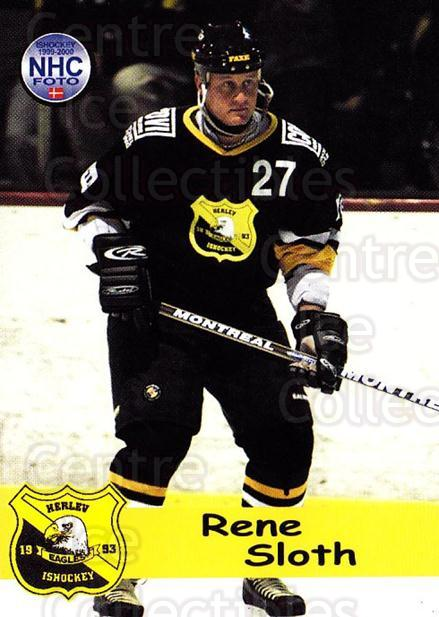 1999-00 Danish Hockey League #40 Rene Sloth<br/>1 In Stock - $3.00 each - <a href=https://centericecollectibles.foxycart.com/cart?name=1999-00%20Danish%20Hockey%20League%20%2340%20Rene%20Sloth...&quantity_max=1&price=$3.00&code=724912 class=foxycart> Buy it now! </a>