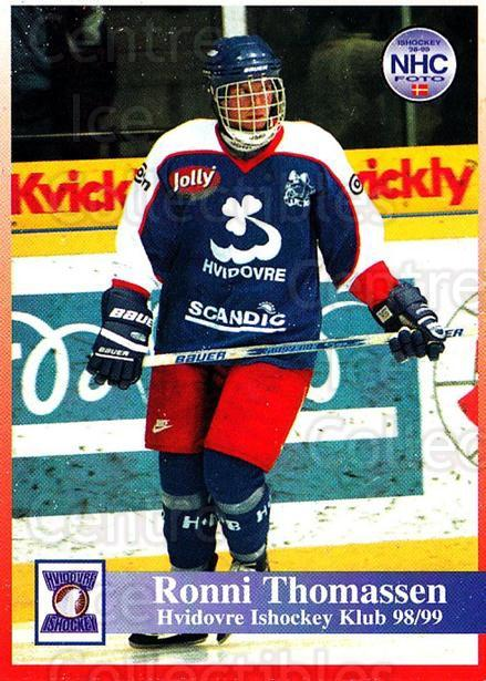 1998-99 Danish Hockey League #120 Ronni Thomassen<br/>1 In Stock - $3.00 each - <a href=https://centericecollectibles.foxycart.com/cart?name=1998-99%20Danish%20Hockey%20League%20%23120%20Ronni%20Thomassen...&quantity_max=1&price=$3.00&code=725217 class=foxycart> Buy it now! </a>