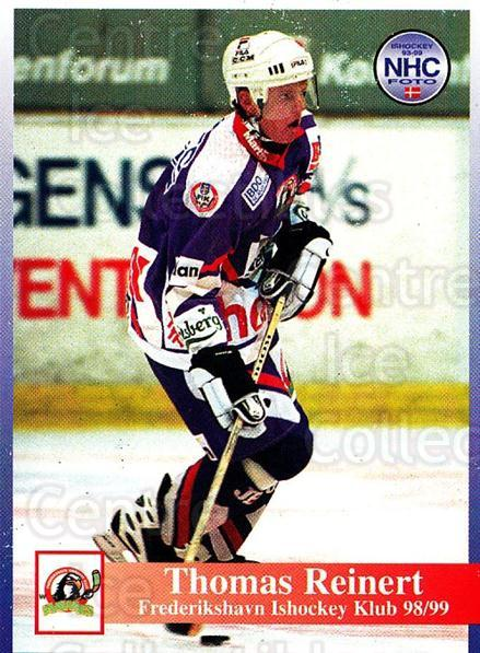 1998-99 Danish Hockey League #149 Thomas Reinert<br/>1 In Stock - $3.00 each - <a href=https://centericecollectibles.foxycart.com/cart?name=1998-99%20Danish%20Hockey%20League%20%23149%20Thomas%20Reinert...&quantity_max=1&price=$3.00&code=725246 class=foxycart> Buy it now! </a>