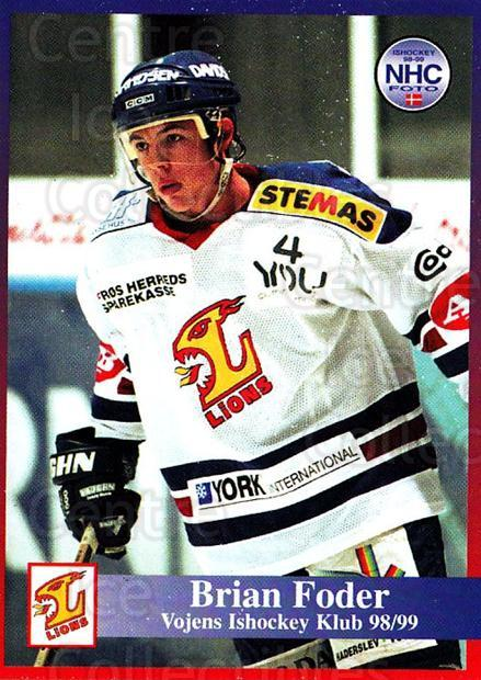 1998-99 Danish Hockey League #190 Brian Foder<br/>1 In Stock - $3.00 each - <a href=https://centericecollectibles.foxycart.com/cart?name=1998-99%20Danish%20Hockey%20League%20%23190%20Brian%20Foder...&quantity_max=1&price=$3.00&code=725287 class=foxycart> Buy it now! </a>