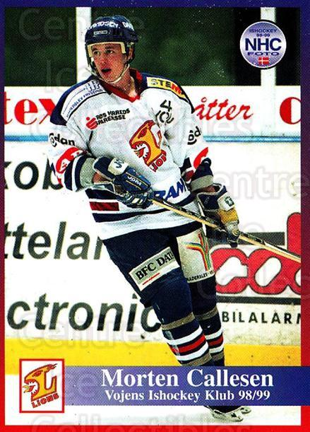 1998-99 Danish Hockey League #199 Morten Callesen<br/>1 In Stock - $3.00 each - <a href=https://centericecollectibles.foxycart.com/cart?name=1998-99%20Danish%20Hockey%20League%20%23199%20Morten%20Callesen...&quantity_max=1&price=$3.00&code=725296 class=foxycart> Buy it now! </a>