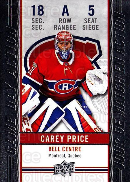2018-19 Tim Hortons Game Day Action #5 Carey Price<br/>6 In Stock - $5.00 each - <a href=https://centericecollectibles.foxycart.com/cart?name=2018-19%20Tim%20Hortons%20Game%20Day%20Action%20%235%20Carey%20Price...&quantity_max=6&price=$5.00&code=726273 class=foxycart> Buy it now! </a>