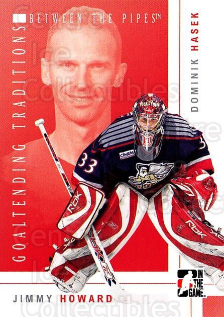 2007-08 Between The Pipes Goaltending Traditions #4 Jimmy Howard, Dominik Hasek<br/>1 In Stock - $5.00 each - <a href=https://centericecollectibles.foxycart.com/cart?name=2007-08%20Between%20The%20Pipes%20Goaltending%20Traditions%20%234%20Jimmy%20Howard,%20D...&price=$5.00&code=726301 class=foxycart> Buy it now! </a>