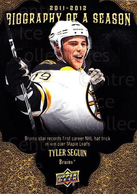2011-12 Upper Deck Biography of a Season #14 Tyler Seguin<br/>4 In Stock - $2.00 each - <a href=https://centericecollectibles.foxycart.com/cart?name=2011-12%20Upper%20Deck%20Biography%20of%20a%20Season%20%2314%20Tyler%20Seguin...&quantity_max=4&price=$2.00&code=726321 class=foxycart> Buy it now! </a>