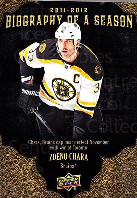 2011-12 Upper Deck Biography of a Season #18 Zdeno Chara<br/>4 In Stock - $2.00 each - <a href=https://centericecollectibles.foxycart.com/cart?name=2011-12%20Upper%20Deck%20Biography%20of%20a%20Season%20%2318%20Zdeno%20Chara...&quantity_max=4&price=$2.00&code=726325 class=foxycart> Buy it now! </a>