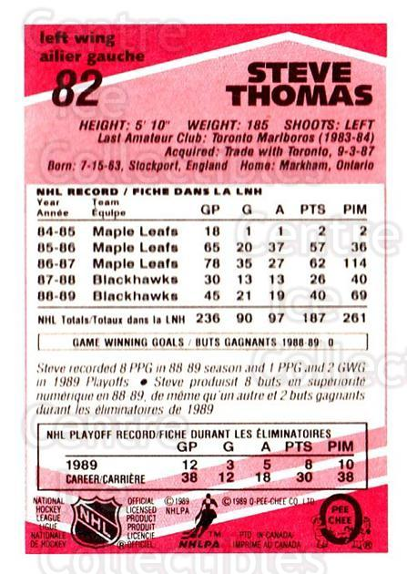 1989-90 O-Pee-Chee Tembec Test #82 Steve Thomas<br/>4 In Stock - $10.00 each - <a href=https://centericecollectibles.foxycart.com/cart?name=1989-90%20O-Pee-Chee%20Tembec%20Test%20%2382%20Steve%20Thomas...&quantity_max=4&price=$10.00&code=726590 class=foxycart> Buy it now! </a>