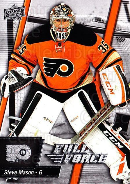 2015-16 Upper Deck Full Force #23 Steve Mason<br/>2 In Stock - $1.00 each - <a href=https://centericecollectibles.foxycart.com/cart?name=2015-16%20Upper%20Deck%20Full%20Force%20%2323%20Steve%20Mason...&quantity_max=2&price=$1.00&code=726762 class=foxycart> Buy it now! </a>