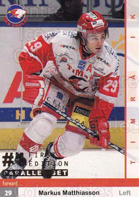 2002-03 Swedish Elitset First Edition Parallel #105 Markus Matthiasson<br/>1 In Stock - $5.00 each - <a href=https://centericecollectibles.foxycart.com/cart?name=2002-03%20Swedish%20Elitset%20First%20Edition%20Parallel%20%23105%20Markus%20Matthias...&quantity_max=1&price=$5.00&code=727645 class=foxycart> Buy it now! </a>