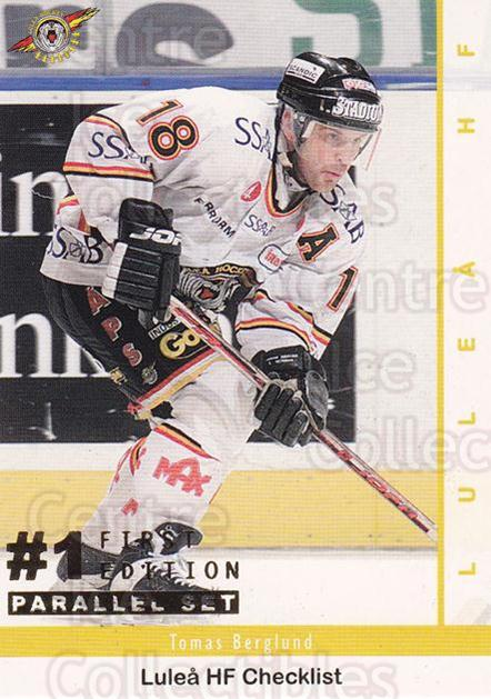 2002-03 Swedish Elitset First Edition Parallel #139 Tomas Berglund<br/>1 In Stock - $5.00 each - <a href=https://centericecollectibles.foxycart.com/cart?name=2002-03%20Swedish%20Elitset%20First%20Edition%20Parallel%20%23139%20Tomas%20Berglund...&quantity_max=1&price=$5.00&code=727724 class=foxycart> Buy it now! </a>