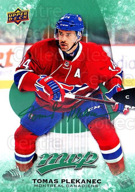 2016-17 Upper Deck MVP Green #194 Tomas Plekanec<br/>2 In Stock - $3.00 each - <a href=https://centericecollectibles.foxycart.com/cart?name=2016-17%20Upper%20Deck%20MVP%20Green%20%23194%20Tomas%20Plekanec...&quantity_max=2&price=$3.00&code=729510 class=foxycart> Buy it now! </a>
