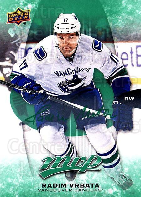 2016-17 Upper Deck MVP Green #154 Radim Vrbata<br/>1 In Stock - $3.00 each - <a href=https://centericecollectibles.foxycart.com/cart?name=2016-17%20Upper%20Deck%20MVP%20Green%20%23154%20Radim%20Vrbata...&quantity_max=1&price=$3.00&code=729610 class=foxycart> Buy it now! </a>