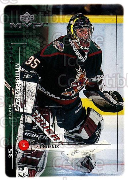 1998-99 Upper Deck MVP #158 Nikolai Khabibulin<br/>13 In Stock - $1.00 each - <a href=https://centericecollectibles.foxycart.com/cart?name=1998-99%20Upper%20Deck%20MVP%20%23158%20Nikolai%20Khabibu...&quantity_max=13&price=$1.00&code=73039 class=foxycart> Buy it now! </a>