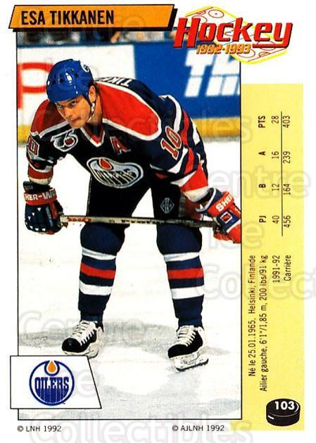 1992-93 Panini Stickers French #103 Esa Tikkanen<br/>1 In Stock - $10.00 each - <a href=https://centericecollectibles.foxycart.com/cart?name=1992-93%20Panini%20Stickers%20French%20%23103%20Esa%20Tikkanen...&quantity_max=1&price=$10.00&code=730476 class=foxycart> Buy it now! </a>