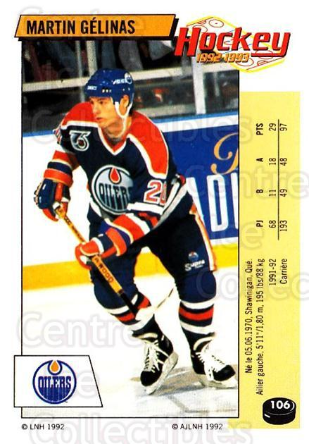 1992-93 Panini Stickers French #106 Martin Gelinas<br/>5 In Stock - $5.00 each - <a href=https://centericecollectibles.foxycart.com/cart?name=1992-93%20Panini%20Stickers%20French%20%23106%20Martin%20Gelinas...&quantity_max=5&price=$5.00&code=730479 class=foxycart> Buy it now! </a>