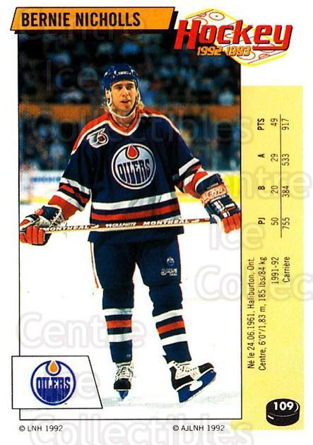 1992-93 Panini Stickers French #109 Bernie Nicholls<br/>7 In Stock - $5.00 each - <a href=https://centericecollectibles.foxycart.com/cart?name=1992-93%20Panini%20Stickers%20French%20%23109%20Bernie%20Nicholls...&quantity_max=7&price=$5.00&code=730482 class=foxycart> Buy it now! </a>