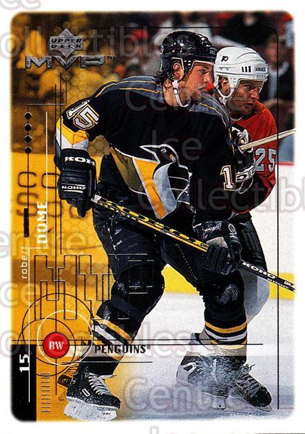 1998-99 Upper Deck MVP #166 Robert Dome<br/>11 In Stock - $1.00 each - <a href=https://centericecollectibles.foxycart.com/cart?name=1998-99%20Upper%20Deck%20MVP%20%23166%20Robert%20Dome...&quantity_max=11&price=$1.00&code=73048 class=foxycart> Buy it now! </a>