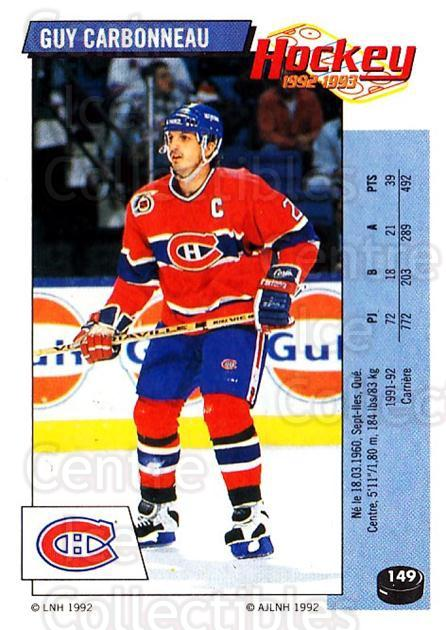 1992-93 Panini Stickers French #149 Guy Carbonneau<br/>5 In Stock - $5.00 each - <a href=https://centericecollectibles.foxycart.com/cart?name=1992-93%20Panini%20Stickers%20French%20%23149%20Guy%20Carbonneau...&quantity_max=5&price=$5.00&code=730522 class=foxycart> Buy it now! </a>
