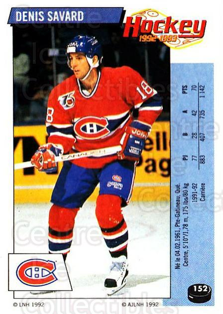 1992-93 Panini Stickers French #152 Denis Savard<br/>7 In Stock - $5.00 each - <a href=https://centericecollectibles.foxycart.com/cart?name=1992-93%20Panini%20Stickers%20French%20%23152%20Denis%20Savard...&quantity_max=7&price=$5.00&code=730526 class=foxycart> Buy it now! </a>