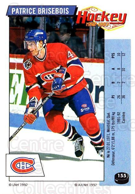 1992-93 Panini Stickers French #155 Patrice Brisebois<br/>4 In Stock - $5.00 each - <a href=https://centericecollectibles.foxycart.com/cart?name=1992-93%20Panini%20Stickers%20French%20%23155%20Patrice%20Brisebo...&quantity_max=4&price=$5.00&code=730529 class=foxycart> Buy it now! </a>