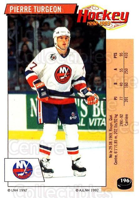 1992-93 Panini Stickers French #196 Pierre Turgeon<br/>11 In Stock - $10.00 each - <a href=https://centericecollectibles.foxycart.com/cart?name=1992-93%20Panini%20Stickers%20French%20%23196%20Pierre%20Turgeon...&quantity_max=11&price=$10.00&code=730572 class=foxycart> Buy it now! </a>
