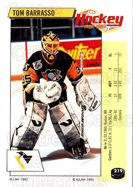 1992-93 Panini Stickers French #219 Tom Barrasso<br/>13 In Stock - $10.00 each - <a href=https://centericecollectibles.foxycart.com/cart?name=1992-93%20Panini%20Stickers%20French%20%23219%20Tom%20Barrasso...&quantity_max=13&price=$10.00&code=730597 class=foxycart> Buy it now! </a>
