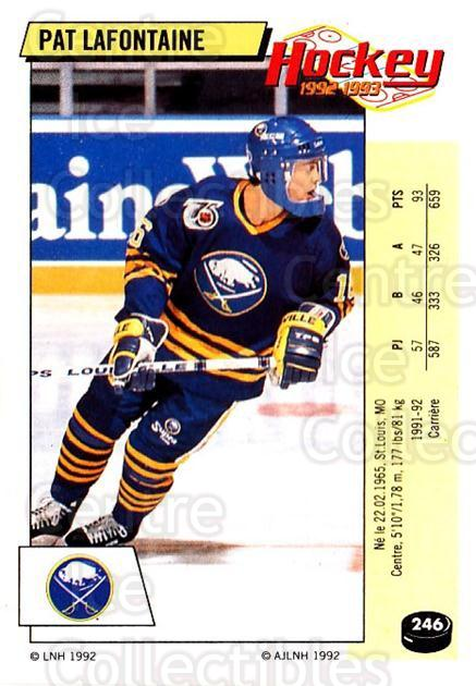 1992-93 Panini Stickers French #246 Pat LaFontaine<br/>2 In Stock - $10.00 each - <a href=https://centericecollectibles.foxycart.com/cart?name=1992-93%20Panini%20Stickers%20French%20%23246%20Pat%20LaFontaine...&quantity_max=2&price=$10.00&code=730626 class=foxycart> Buy it now! </a>