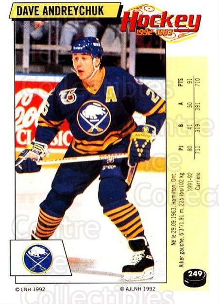 1992-93 Panini Stickers French #249 Dave Andreychuk<br/>5 In Stock - $10.00 each - <a href=https://centericecollectibles.foxycart.com/cart?name=1992-93%20Panini%20Stickers%20French%20%23249%20Dave%20Andreychuk...&quantity_max=5&price=$10.00&code=730629 class=foxycart> Buy it now! </a>