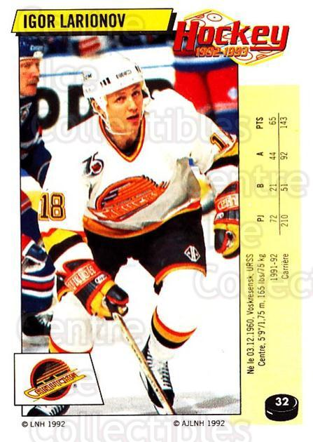 1992-93 Panini Stickers French #32 Igor Larionov<br/>11 In Stock - $10.00 each - <a href=https://centericecollectibles.foxycart.com/cart?name=1992-93%20Panini%20Stickers%20French%20%2332%20Igor%20Larionov...&quantity_max=11&price=$10.00&code=730684 class=foxycart> Buy it now! </a>
