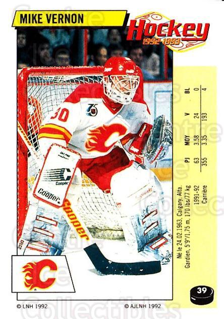 1992-93 Panini Stickers French #39 Mike Vernon<br/>7 In Stock - $10.00 each - <a href=https://centericecollectibles.foxycart.com/cart?name=1992-93%20Panini%20Stickers%20French%20%2339%20Mike%20Vernon...&quantity_max=7&price=$10.00&code=730691 class=foxycart> Buy it now! </a>