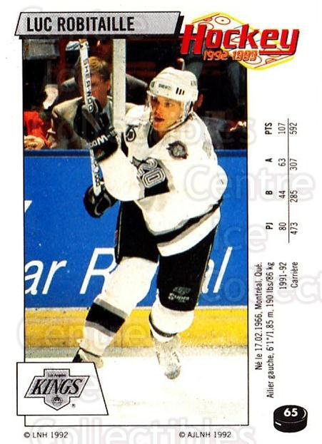 1992-93 Panini Stickers French #65 Luc Robitaille<br/>4 In Stock - $10.00 each - <a href=https://centericecollectibles.foxycart.com/cart?name=1992-93%20Panini%20Stickers%20French%20%2365%20Luc%20Robitaille...&quantity_max=4&price=$10.00&code=730718 class=foxycart> Buy it now! </a>