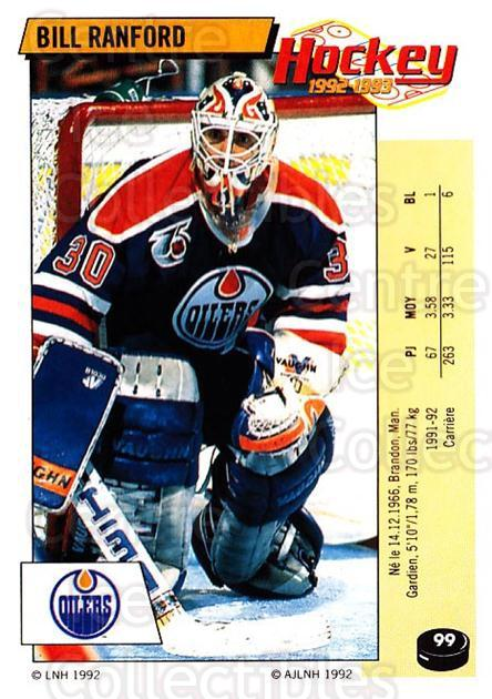1992-93 Panini Stickers French #99 Bill Ranford<br/>7 In Stock - $10.00 each - <a href=https://centericecollectibles.foxycart.com/cart?name=1992-93%20Panini%20Stickers%20French%20%2399%20Bill%20Ranford...&quantity_max=7&price=$10.00&code=730755 class=foxycart> Buy it now! </a>