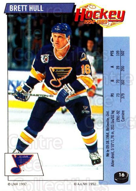 1992-93 Panini Stickers French #16 Brett Hull<br/>5 In Stock - $20.00 each - <a href=https://centericecollectibles.foxycart.com/cart?name=1992-93%20Panini%20Stickers%20French%20%2316%20Brett%20Hull...&quantity_max=5&price=$20.00&code=730760 class=foxycart> Buy it now! </a>