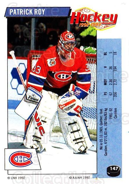 1992-93 Panini Stickers French #147 Patrick Roy<br/>1 In Stock - $80.00 each - <a href=https://centericecollectibles.foxycart.com/cart?name=1992-93%20Panini%20Stickers%20French%20%23147%20Patrick%20Roy...&quantity_max=1&price=$80.00&code=730765 class=foxycart> Buy it now! </a>